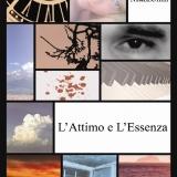 L'Attimo e l'Essenza di Guido Mazzolini