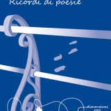 Ricordi di poesie, silloge di Rosario Tomarchio – recensione di Cristina Biolcati