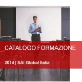 SAI GLOBAL ITALIA PROPONE UN CALENDARIO FORMATIVO STUDIATO SUL SENSO DELLA FORMAZIONE AZIENDALE NEL CONTESTO ITALIANO ATTUALE