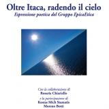 """Oltre Itaca, radendo il cielo"" - Espressione poetica del Gruppo EpicaEtica"