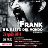 Frank e il resto del mondo - il 23 aprile a Roma masterclass evento su Frank Zappa, il genio di Baltimora