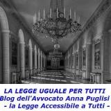 On line La Legge Uguale Per Tutti, il blog dell'Avvocato Anna Puglisi