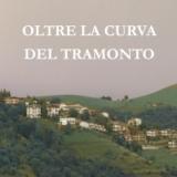 """Esce  Aurora Cantini """"Oltre la curva del tramonto"""" Edito da LietoColle"""