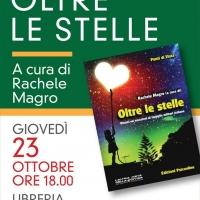 Presentazione di Oltre le Stelle a cura di Rachele Magro - Edizioni Psiconline giovedì 23 ottobre 2014, ore 18,00 a Udine, Libreria Feltrinelli
