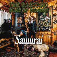 """THE BASTARD SONS OF DIONISO: """"Samurai"""" IL NUOVO SINGOLO IN RADIO DAL 31 ottobre"""
