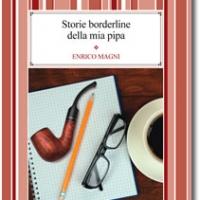La recensione di Storie borderline della mia pipa di Enrico Magni - Edizioni Psiconline
