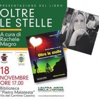 Presentazione del libro OLTRE LE STELLE di Rachele Magro - Edizioni Psiconline a Cassino