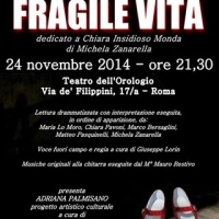 Fragile vita dedicato a Chiara Insidioso Monda al Teatro dell'Orologio