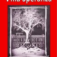 Premio Letteratura Italiana Contemporanea - Presentazione Villa Speranza di Katia Di Martino 13 dicembre ore 17:00, Guardiagrele (CH)