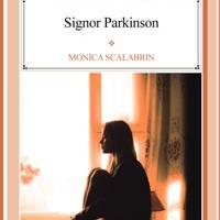 Il Signor Parkinson di Nina Monica Scalabrin la recensione di Edizioni Psiconline