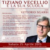 Pieve di Cadore: evento imperdibile dedicato al grande maestro Tiziano Vecellio con protagonista il Professor Vittorio Sgarbi