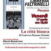 La città bianca di Francesca Romana Orlando alla Libreria Feltrinelli di Pescara