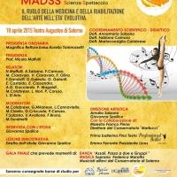 A Salerno la II edizione del Convegno Nazionale MADSS Medicina Arte Danza Scienza Spettacolo
