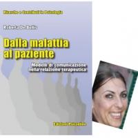 """Come sta cambiando la comunicazione medico-paziente? Lo chiediamo a Roberta De Bellis autrice del volume """"Dalla malattia al paziente"""" - Edizioni Psiconline"""