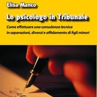 Lo psicologo in Tribunale di Elisa Manco - Edizioni Psiconline anche in EBOOK