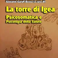 La Torre di Igea. Psicosomatica e psicologia della salute - Edizioni Psiconline, dal 4 giugno in libreria