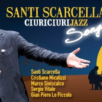 """Da Radio Rai 2 al Tour estivo 2015: Santi Scarcella e la sua opera jazz  """"CiuriCiuriJazz Songs"""""""