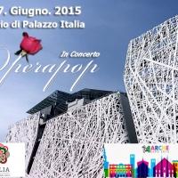 Operapop in concerto domenica 7 giugno al Padiglione Italia di Expo 2015