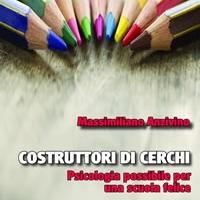 Massimiliano Anzivino conclude il primo anno di presentazioni di Costruttori di cerchi - Edizioni Psiconline