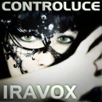 Controluce il nuovo singolo di Iravox già nelle principali indie charts