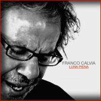 Il cantautore Franco Calvia in radio con il nuovo singolo Luna Piena