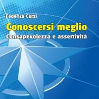 Conoscersi meglio di Federica Curzi - Edizioni Psiconline è in libreria