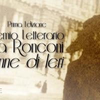 Prima edizione del Premio Letterario Donne di ieri - Luisa Ronconi – scade il 10 settembre 2015