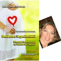 Intervista a Emmanuella Ameruoso autrice di Desiderare la genitorialità. Il mondo interiorizzato nel disturbo dell'infertilità - Edizioni Psiconline