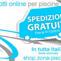 SHOP ONLINE PRODOTTI PER PISCINE - SPEDIZIONE GRATUITA FINO AL 31 DICEMBRE 2015