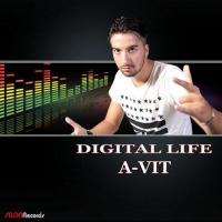 """""""DIGITAL LIFE """"è il singolo di A-Vit"""