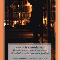 Racconti schizofrenici di Stefano Porcu e Bruno Furcas - Edizioni Psiconline, dal 17 settembre in libreria