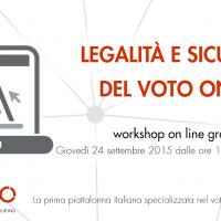 workshop:  legalità e sicurezza del voto on line