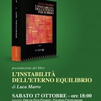 """Presentazione del libro """"L'Instabilità dell'Eterno Equilibrio"""""""