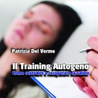 Il Training Autogeno di Patrizia Del Verme - Edizioni Psiconline, nuova presentazione a Vallo di Lucania (SA)