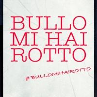 LOTTA AL BULLISMO: LANCIO DELLA CAMPAGNA #BULLOMIHAIROTTO