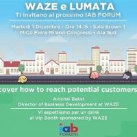 Waze e Lumata allo IAB Forum per parlare di geolocalizzazione e mobile marketing