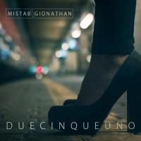 """""""2cinque1″ il nuovo singolo di Mista B e Gionathan dall' album Come Sabbia"""