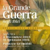 La Grande Guerra negli Iblei, a Palazzo Grimaldi una mostra dal 4 dicembre al 31 gennaio