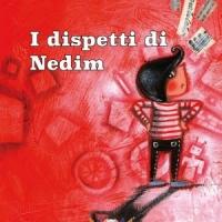 È giunto alla seconda ristampa il libro I dispetti di Nedim di Fabiola Marchet