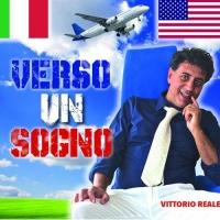 """Da oggi in radio """"Verso un sogno"""", il nuovo singolo di Vittorio Reale"""