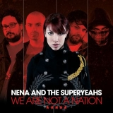 Nena And The Superyeahs: Tratto da ZUGZWANG ecco il singolo  WE ARE NOT A NATION