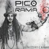 """PICO RAMA presenta """"Il Secchio e il Mare"""""""