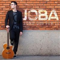 """""""Sono qui per te"""", da questa settimana in radio il primo singolo di Giovanni Balduzzi in arte """"Joba"""""""