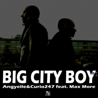 "On-line ""Big City Boy"", il nuovo singolo di DJ Angyelle e Curio 247"