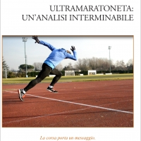 Matteo Simone e Daniele Baranzini: Ultramaratoneta, un'analisi interminabile