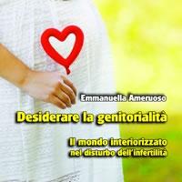 Desiderare la genitorialità di Emmanuella Ameruoso - Edizioni Psiconline: incontro a Bari con l'autrice