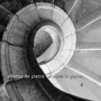 """ALFONSO DE PIETRO: """"LA CANZONE DI RITA"""" E' IL SECONDO SINGOLO ESTRATTO DAL SUO NUOVO ALBUM """"DI NOTTE IN GIORNO"""""""