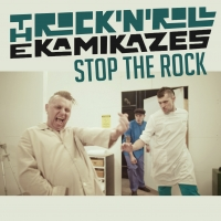 Stop The Rock il video del nuovo singolo dei Rock'n'roll Kamikazes