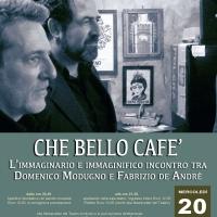 CHE BELLO CAFE' di Federico Sirianni e Tiberio Ferracane con Modugno e De André al Teatro Arciliuto mercoledì 20 aprile 2016