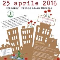 Festa della Liberazione 2016: la Capitale festeggia con il Trekking della Memoria...per non dimenticare!